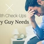 Health Check-Ups Every Guy Needs