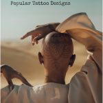 The Cultural and Spiritual Origin of Popular Tattoo Designs
