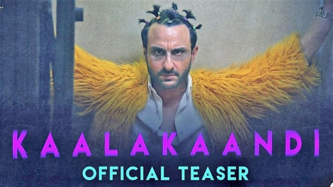KaalaKaandi, KaalaKaandi official Trailer, Saif ALi Khan, Virat Kohli, Bollywood Movie Trailers, Upcoming Movies Bollywood